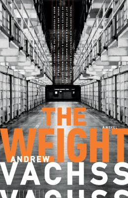 The Weight By Vachss, Andrew H.