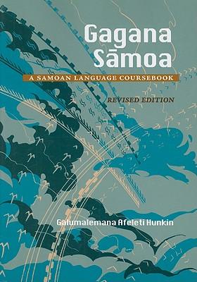 Gagana Samoa By Hunkin, Galumalemana A.